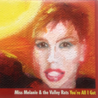 Miss Melanie & The Valley Rats